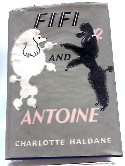 Fifi and Antoine by Charlotte Haldane