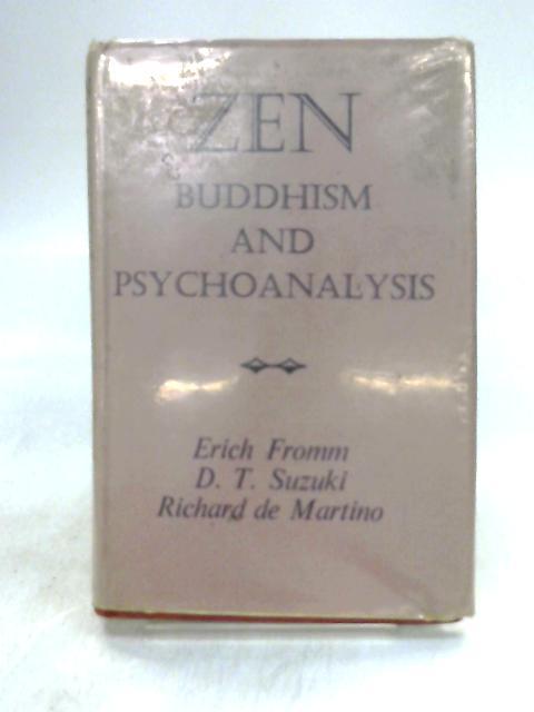 Zen Buddhism And Psychoanalysis by Suzuki