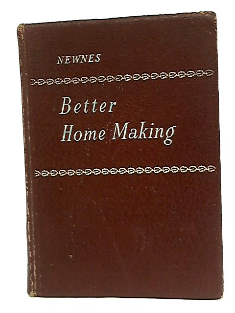 Better Home Making By Ed: Beryl Conway Cross