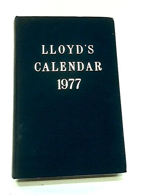 Lloyd's Calendar 1977 by Fisher, Peter r (ed)