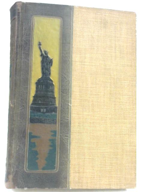 The Real America in Romance; The great republic the age of aggression 1824-1854 Volume XI by Edwin Markham