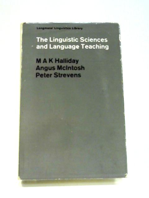 The Linguistic Sciences and Language Teaching By Halliday et al