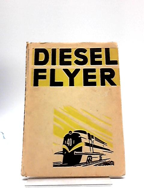Diesel Flyer (Active Readers) By Andrew Wood