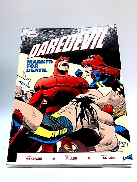 Daredevil: Marked for Death (Stan Lee Presents) By Roger McKenzie