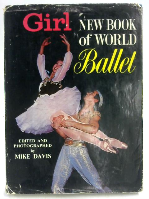 Girll' New Book of World Ballet by Mike Davis