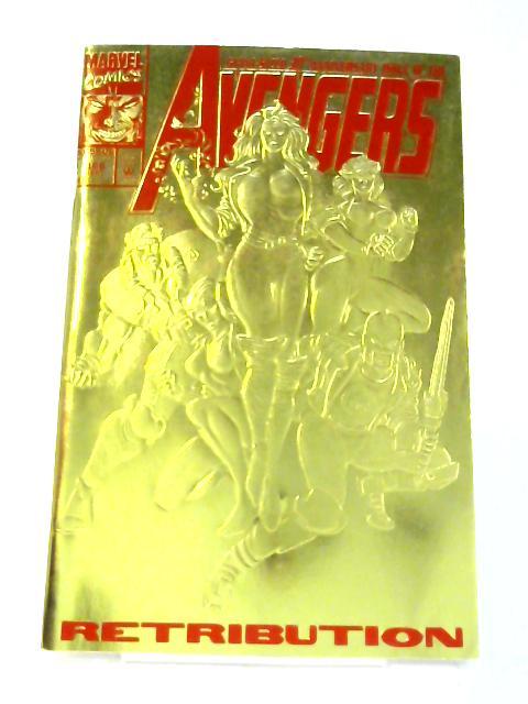 Avengers: Vol 1 No. 366 Retribution By Bob Harras