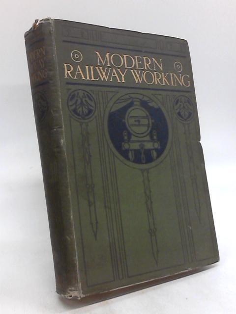 Modern Railway Working. Volume VIII. by John Macaulay
