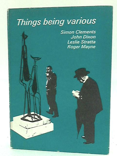 Things Being Various (English Studies) by Clements, Simon