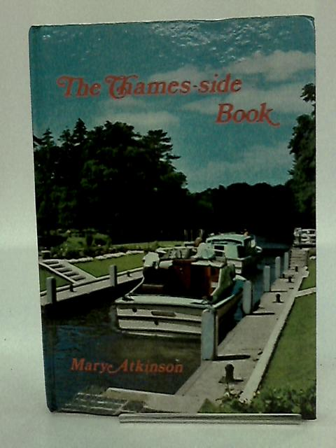 The Thames-Side Book; by Atkinson, Mary
