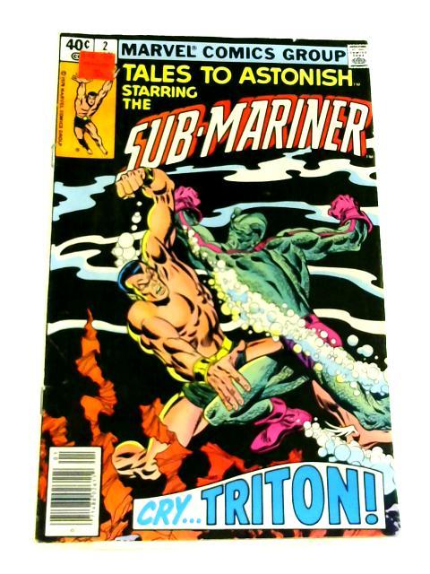 Tales to Astonish: No. 2 Starring the Sub-Mariner by Roy Thomas