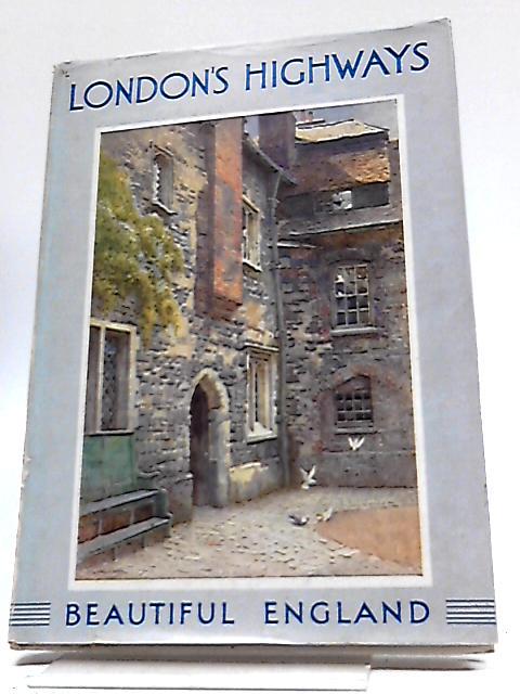 Through London's Highways by Walter Jerrold