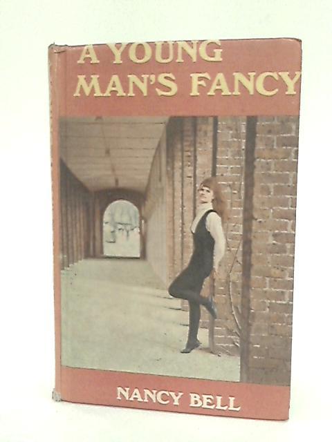 Young Man's Fancy by Bell, Nancy