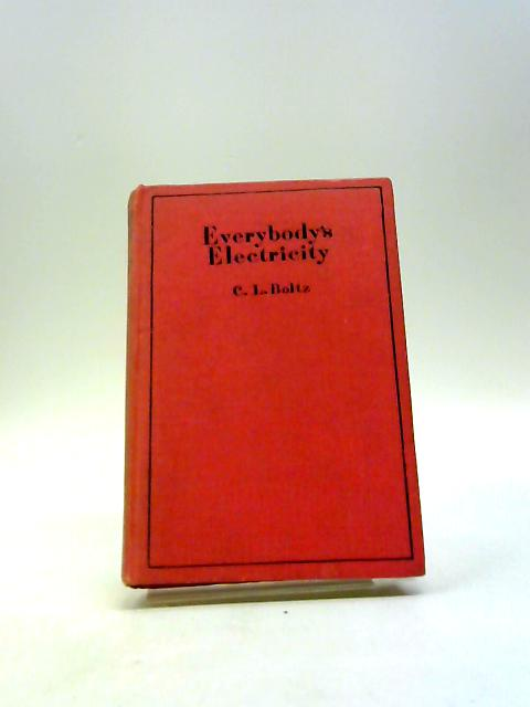 Everybody's Electricity by Boltz, C. L.