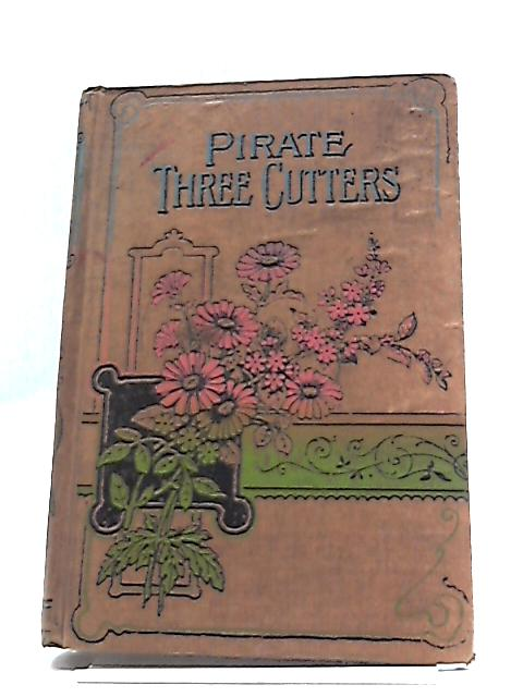 The Pirate And The Three Cutters by Captain Maryat