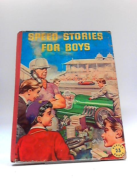 Speed Stories for Boys - Beaver 23 Books by Various