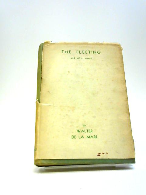 The fleeting and other poems by De La Mare, Walter