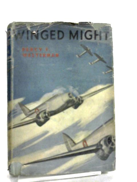 Winged Might by Percy F. Westerman
