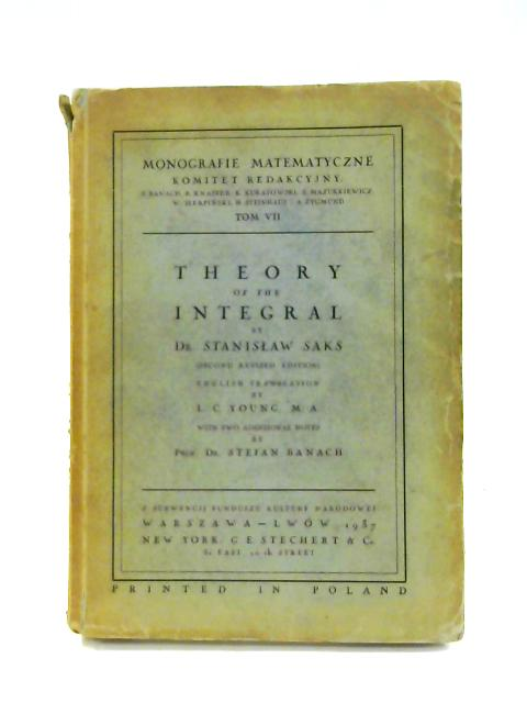 Theory of the Integral by Dr. Stanislaw Saks