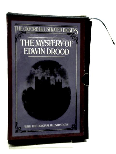 The Mystery of Edwin Drood (Oxford Illustrated Dickens) by Dickens, Charles