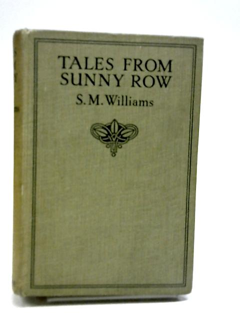 Tales from Sunny Row by S. M. Williams