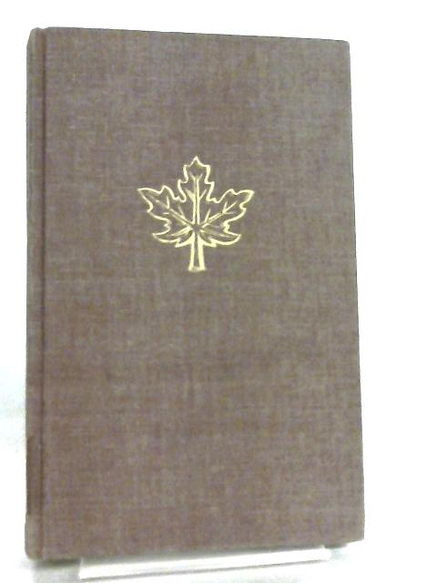 The Story of Canada by Donald Grant Creighton