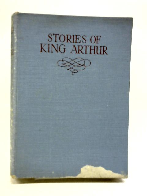 Stories of King Arthur by Winder, Blanche [retold by]
