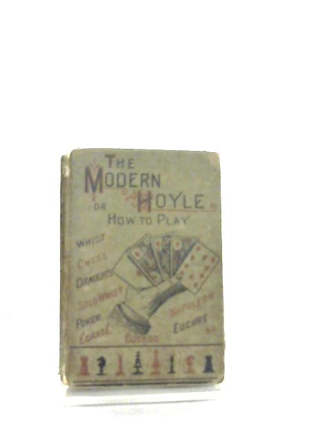 The Modern Hoyle or How To Play by Professor Hoffmann