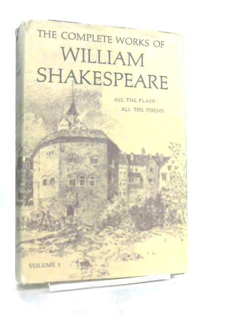 The Complete Works of William Shakespeare Volume 1 by W. G. Clark