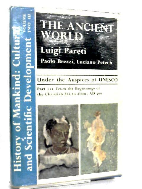 History of Mankind Volume III by Luigi Pareti