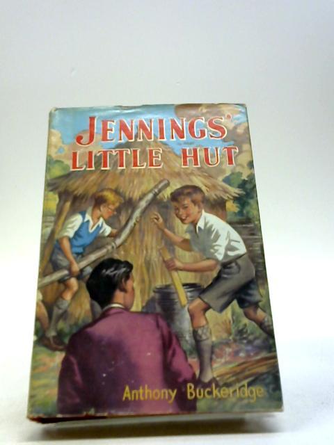Jennings' Little Hut by Anthony Buckeridge