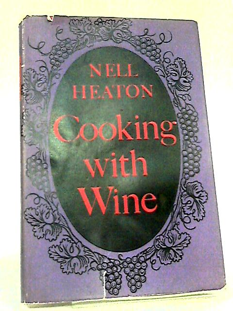 Cooking with wine by Heaton, Nell