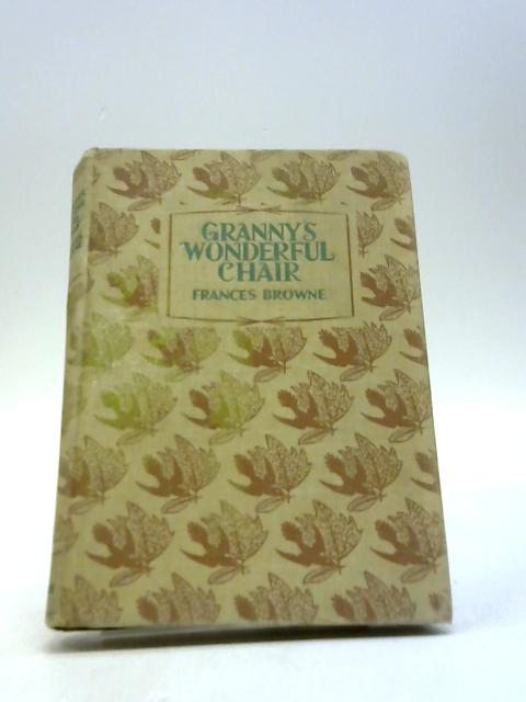 Granny's Wonderful Chair (Children's Illustrated Classics) by Frances Browne