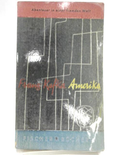 Amerika : Roman by Franz Kafka