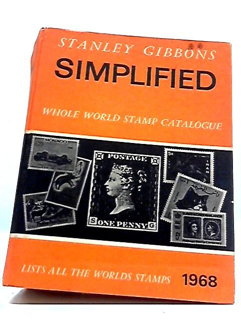 Simplified: Whole World Stamp Catalogue 1968 by Stanley Gibbons