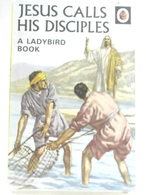 Jesus Calls His Disciples. Ladybird Series 522 by Lucy Diamond