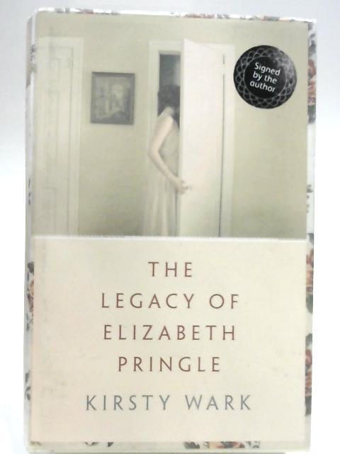 The Legacy of Elizabeth Pringle by Kirsty Wark