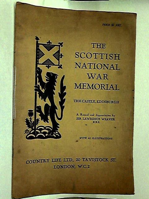 The National Scottish War Memorial by Sir Lawrence Weaver K.B.E.