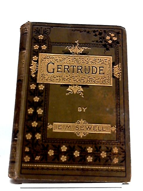 Gertrude By Elizabeth M Sewell