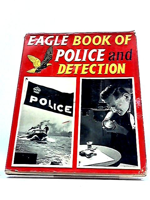 Eagle' Book of Police and Detection by Richard Harrison
