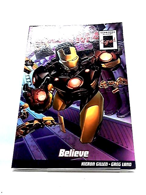 Iron Man: Believe by Kieron Gillen