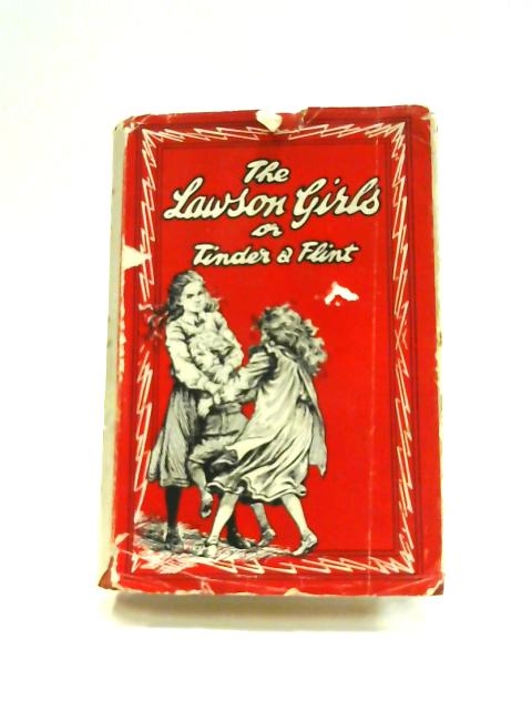 The Lawson Girls; or, Tinder and Flint by Noel Hope