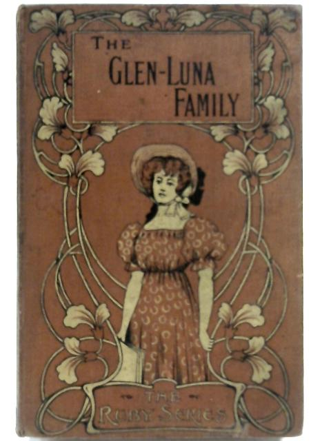 The Glen-Luna Family by Elizabeth Wetherell