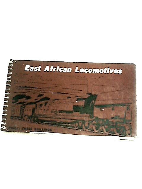 East African Locomotives. By Unknown