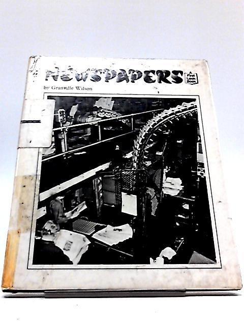 Newspapers by Granville Wilson