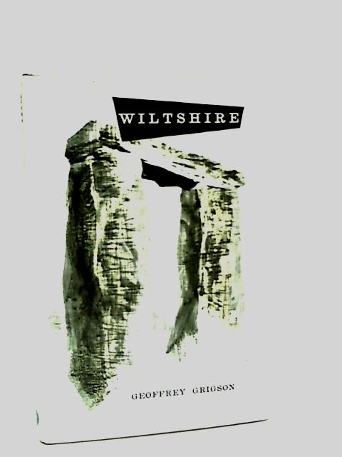 The Wiltshire book (English counties series) by Grigson, Geoffrey