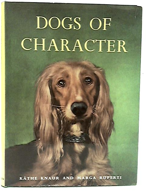 Dogs of character By Knaur, Kathe