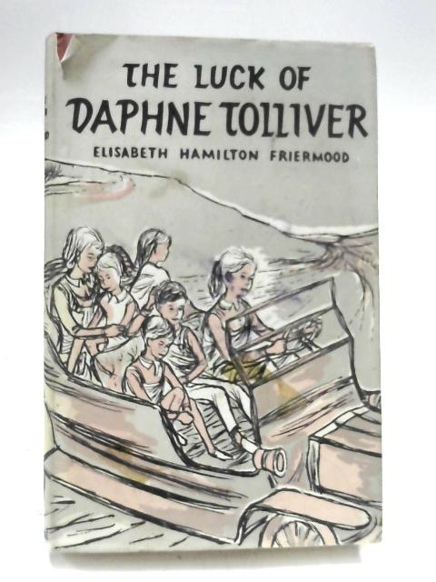 The Luck of Daphne Tolliver by Elisabeth Hamilton Friermood