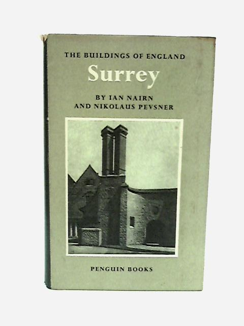Surrey (Buildings of England series) by Nairn, Ian