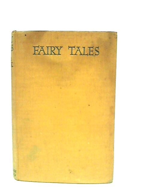 Fairy Tales. With One Extra As a Makeweight by Capek, Karel, Capek, Joseph