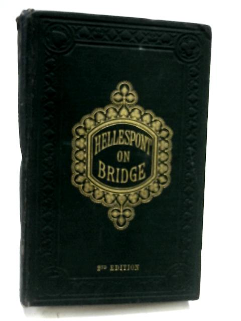 The Laws and Principles of Bridge by Hellespont